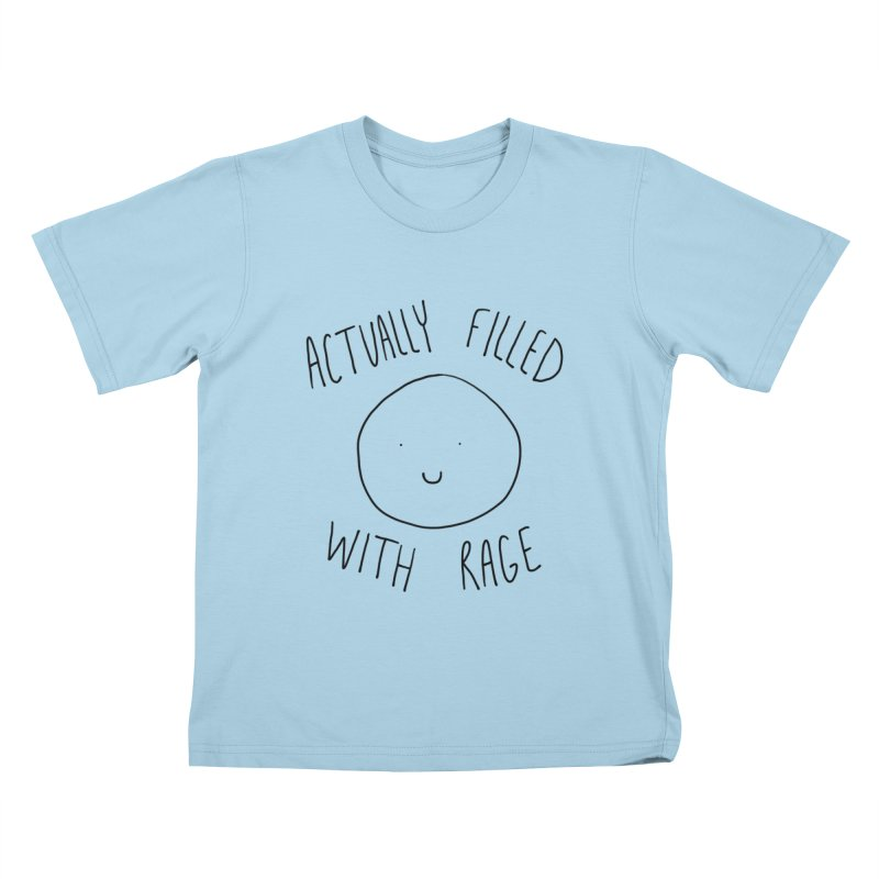 Actually Filled With Rage Kids T-Shirt by Stick Figure Girl Stuff