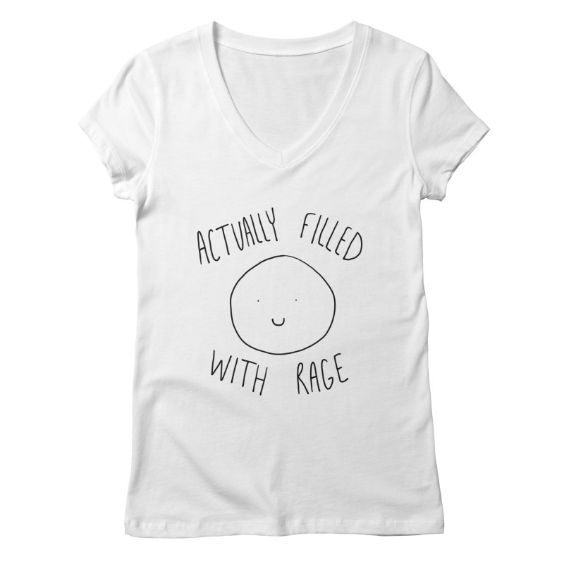 Actually Filled With Rage Women's V-Neck by Stick Figure Girl Stuff