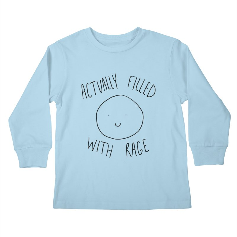 Actually Filled With Rage Kids Longsleeve T-Shirt by Stick Figure Girl Stuff