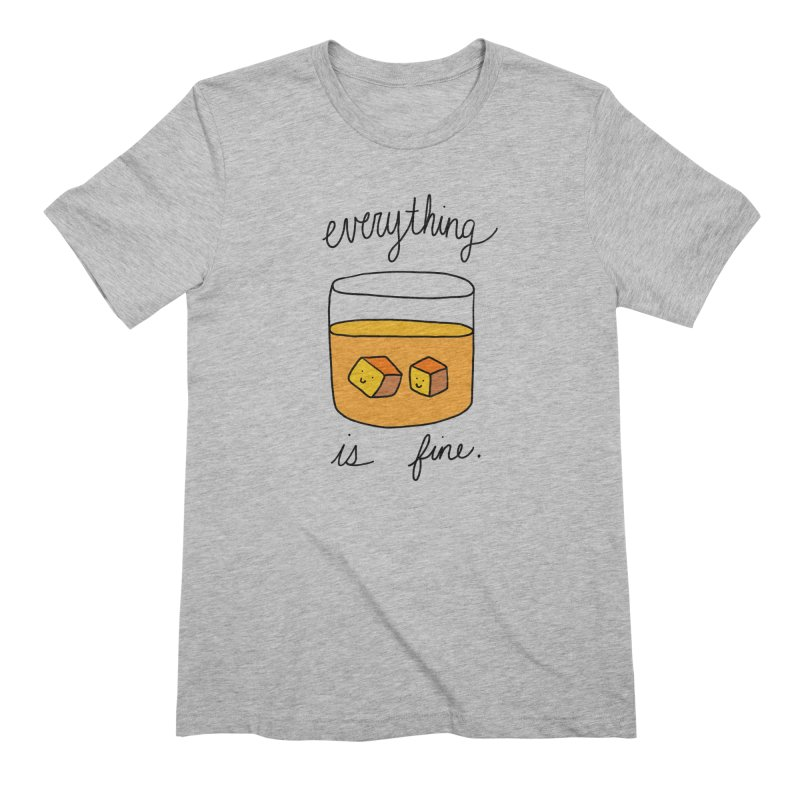 Everything is fine. Men's T-Shirt by Stick Figure Girl Stuff