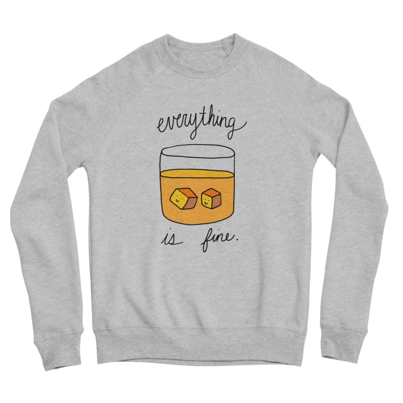 Everything is fine. Women's Sponge Fleece Sweatshirt by Stick Figure Girl Stuff