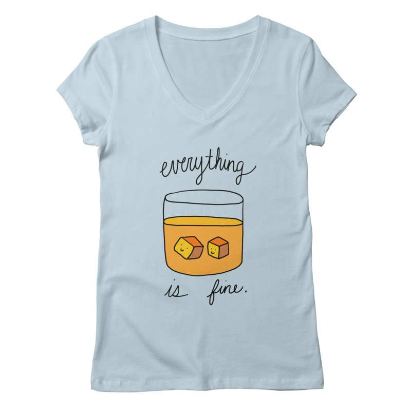 Everything is fine. Women's V-Neck by Stick Figure Girl Stuff