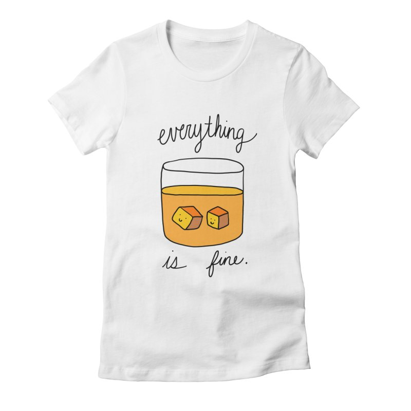 Everything is fine. Women's Fitted T-Shirt by Stick Figure Girl Stuff