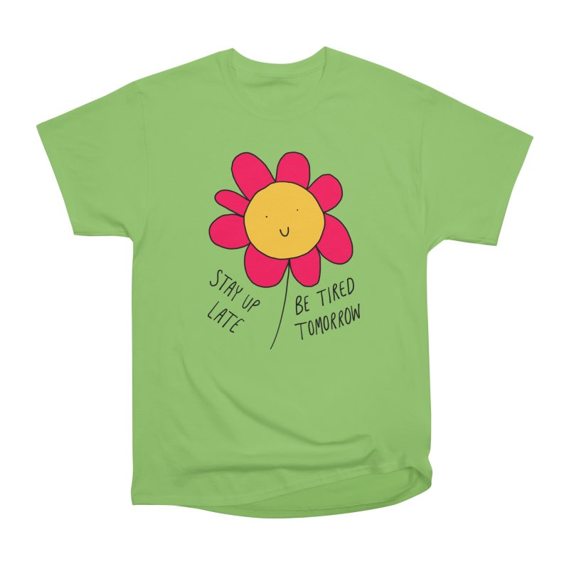 Stay up late. Be tired tomorrow. Men's Heavyweight T-Shirt by Stick Figure Girl Stuff