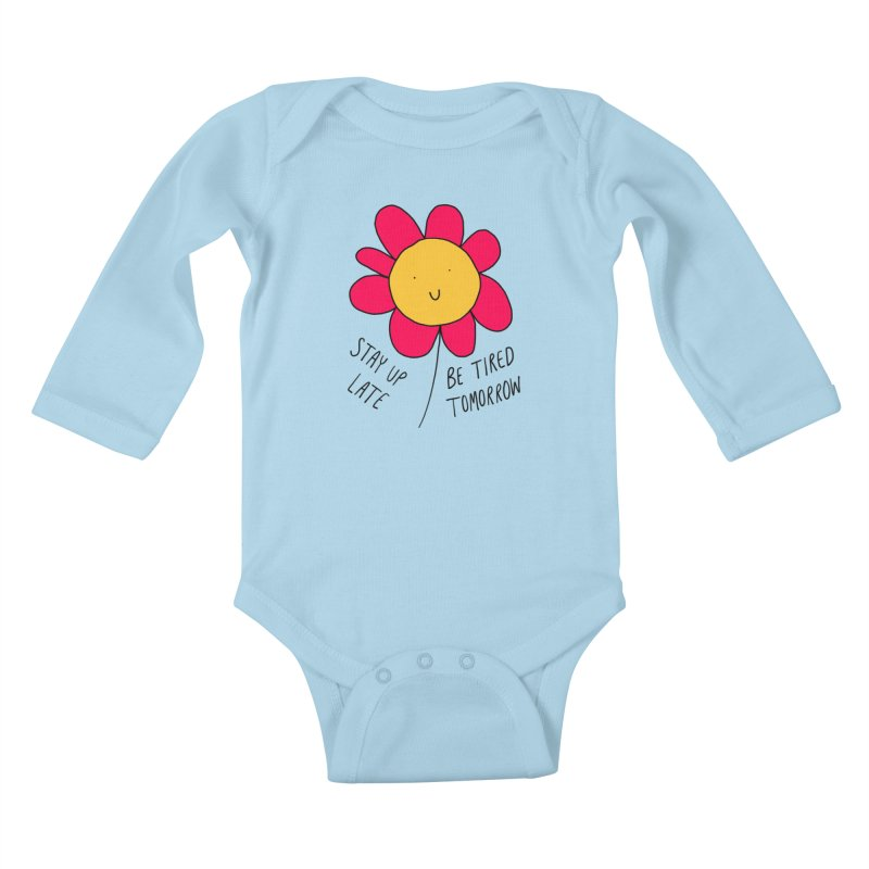 Stay up late. Be tired tomorrow. Kids Baby Longsleeve Bodysuit by Stick Figure Girl Stuff