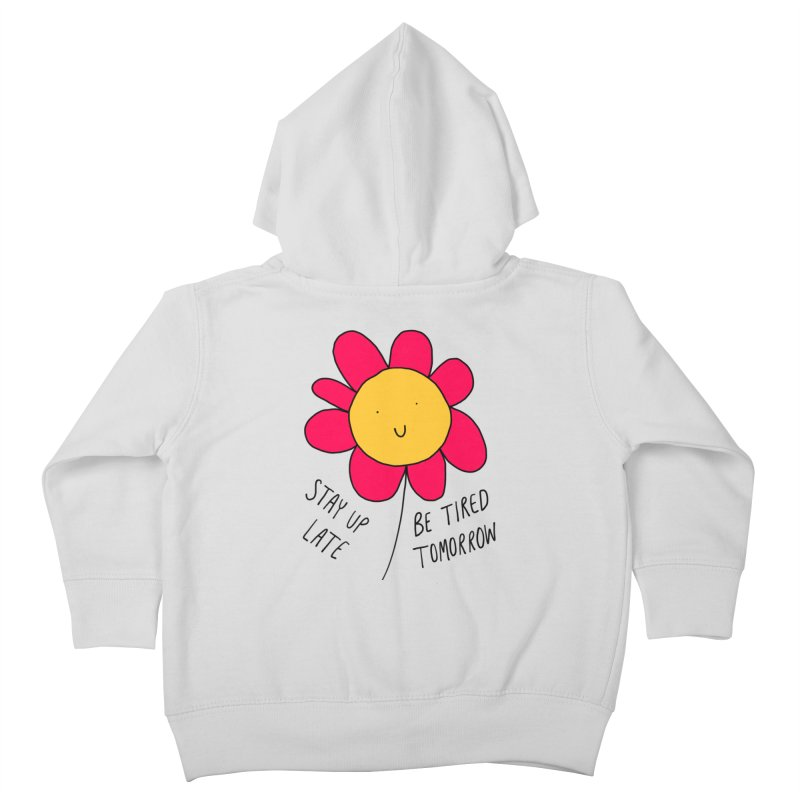Stay up late. Be tired tomorrow. Kids Toddler Zip-Up Hoody by Stick Figure Girl Stuff