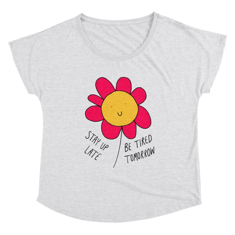 Stay up late. Be tired tomorrow. Women's Scoop Neck by Stick Figure Girl Stuff