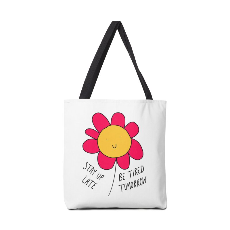 Stay up late. Be tired tomorrow. Accessories Bag by Stick Figure Girl Stuff