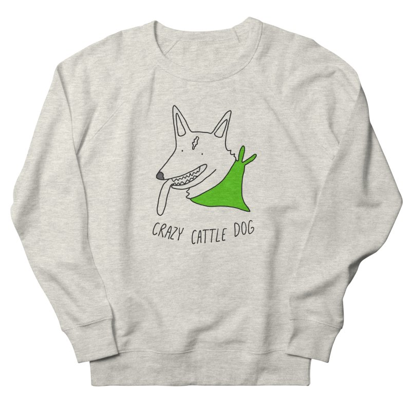 Crazy Cattle Dog Women's Sweatshirt by Stick Figure Girl Stuff