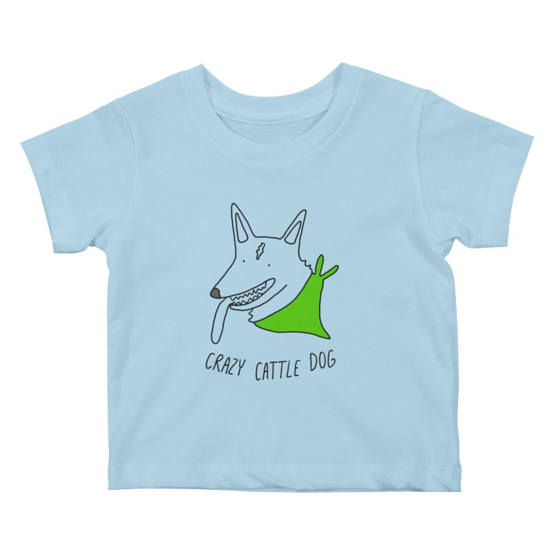 Crazy Cattle Dog Kids Baby T-Shirt by Stick Figure Girl Stuff