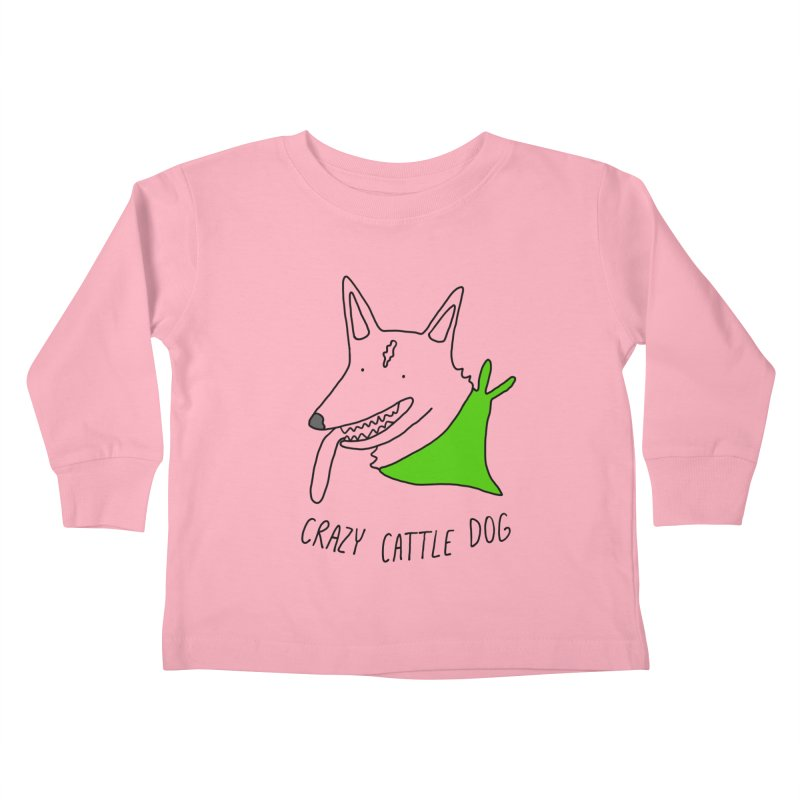 Crazy Cattle Dog Kids Toddler Longsleeve T-Shirt by Stick Figure Girl Stuff