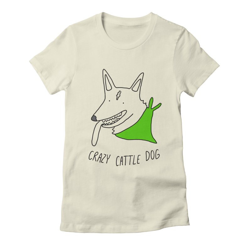 Crazy Cattle Dog Women's Fitted T-Shirt by Stick Figure Girl Stuff