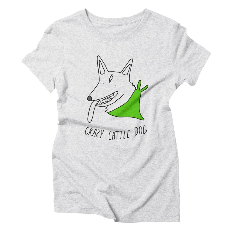 Crazy Cattle Dog Women's T-Shirt by Stick Figure Girl Stuff