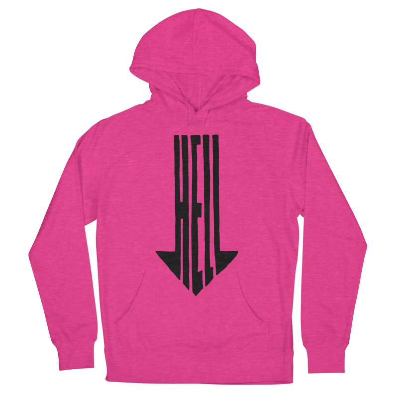 STRAIGHT TO HELL Women's Pullover Hoody by stickysyrups's Artist Shop