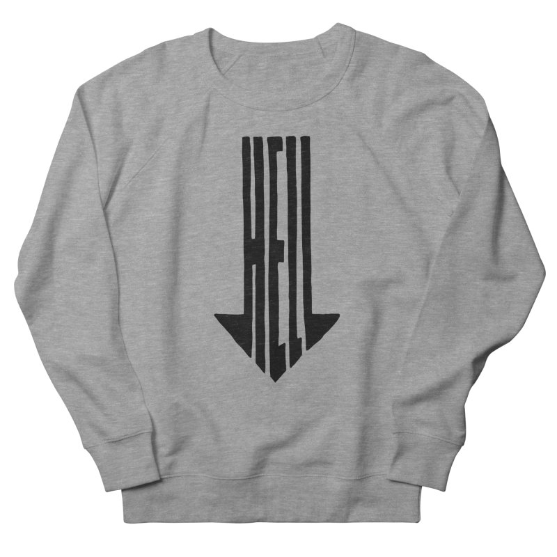 STRAIGHT TO HELL Men's Sweatshirt by stickysyrups's Artist Shop