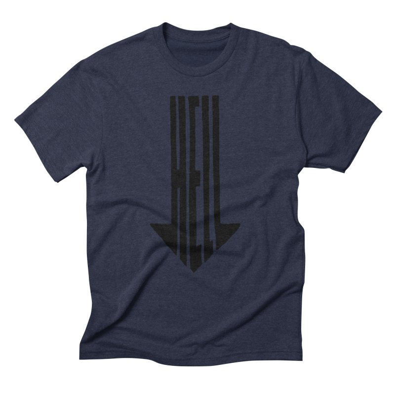 STRAIGHT TO HELL Men's Triblend T-Shirt by stickysyrups's Artist Shop