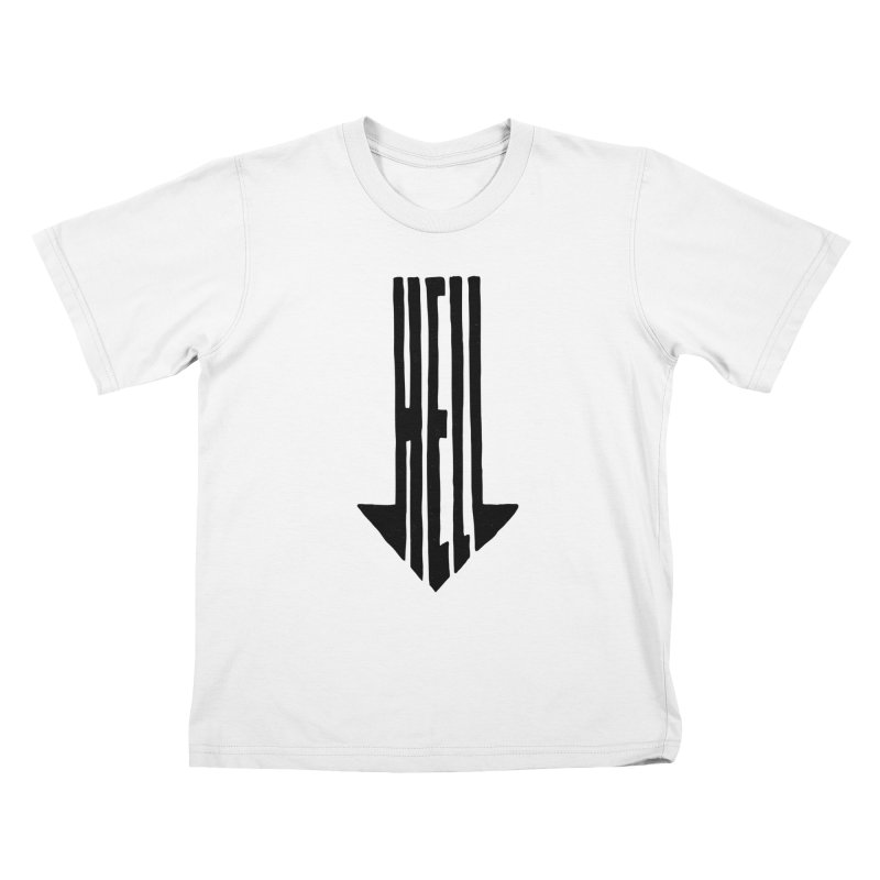 STRAIGHT TO HELL Kids T-Shirt by stickysyrups's Artist Shop