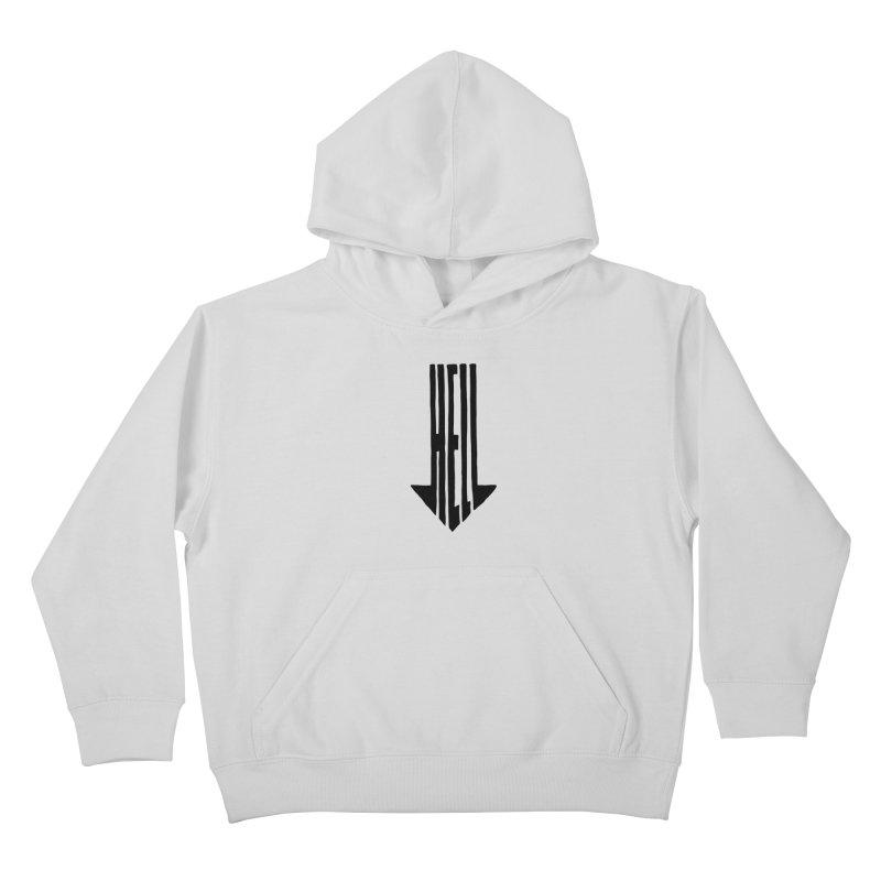 STRAIGHT TO HELL Kids Pullover Hoody by stickysyrups's Artist Shop