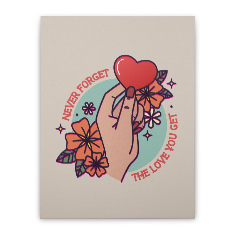 The Love You Get Home Stretched Canvas by stifflines's Artist Shop