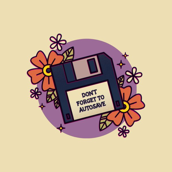 image for Don't Forget to Autosave