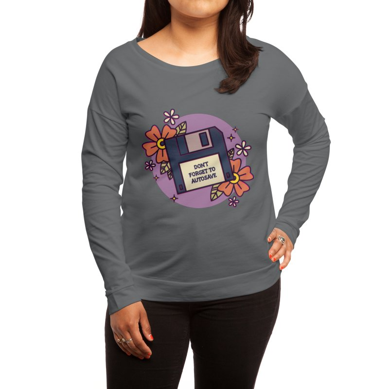 Don't Forget to Autosave Women's Longsleeve T-Shirt by stifflines's Artist Shop