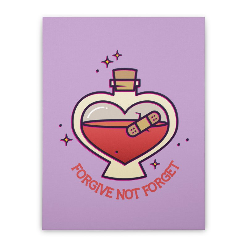 Forgive Not Forget Home Stretched Canvas by stifflines's Artist Shop