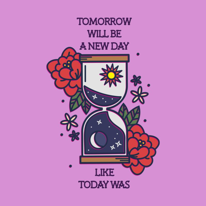 Tomorrow Will Be a New Day by stifflines's Artist Shop