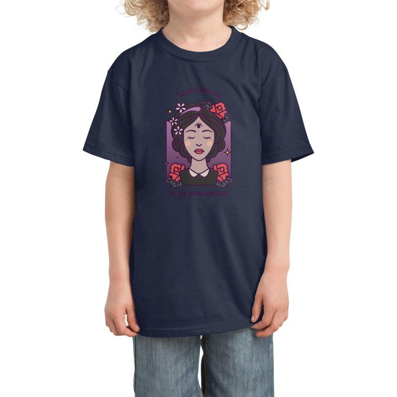 Close Your Eyes to See What Matters Kids T-Shirt by stifflines's Artist Shop