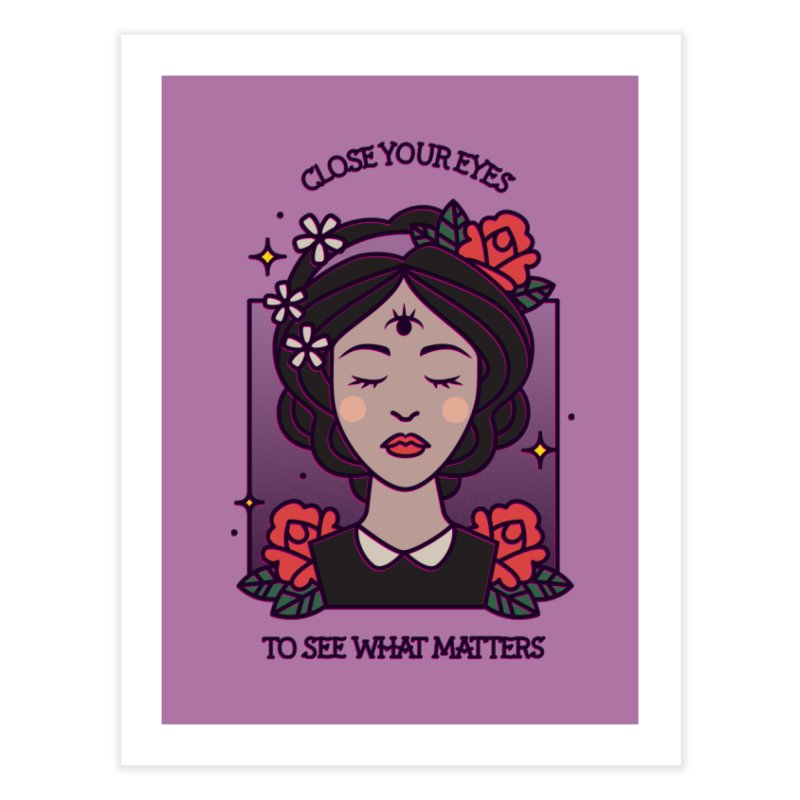 Close Your Eyes to See What Matters Home Fine Art Print by stifflines's Artist Shop