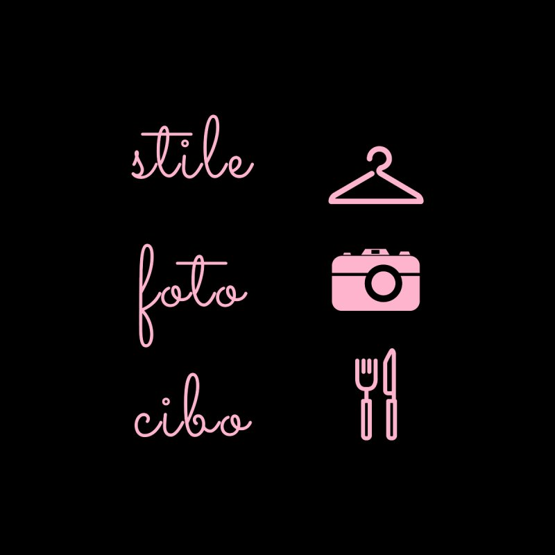 Stile.Foto.Cibo: Style, Photo, Food None  by Tees by Stile.Foto.Cibo