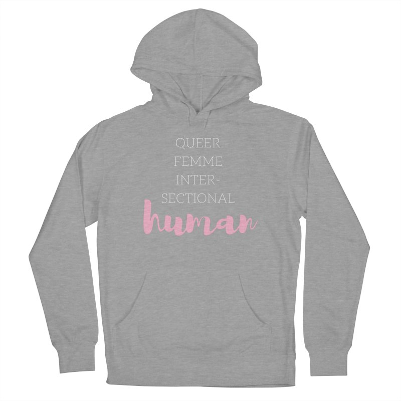 Queer Femme Intersectional Human Men's Pullover Hoody by Tees by Stile.Foto.Cibo