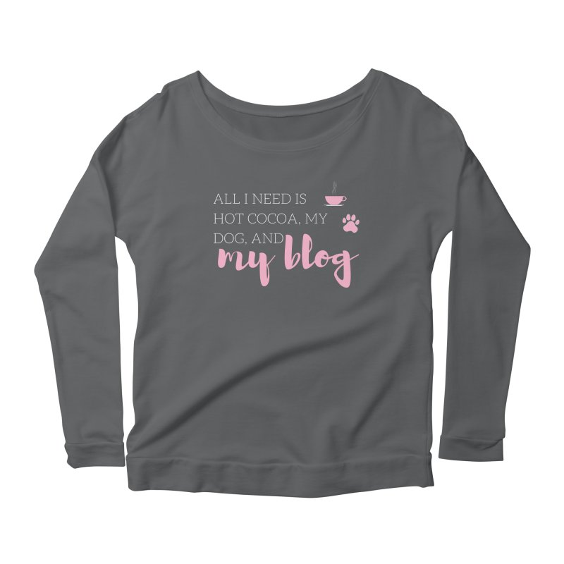 Hot Cocoa, Dog, and Blog Women's Scoop Neck Longsleeve T-Shirt by Tees by Fashionably Femme