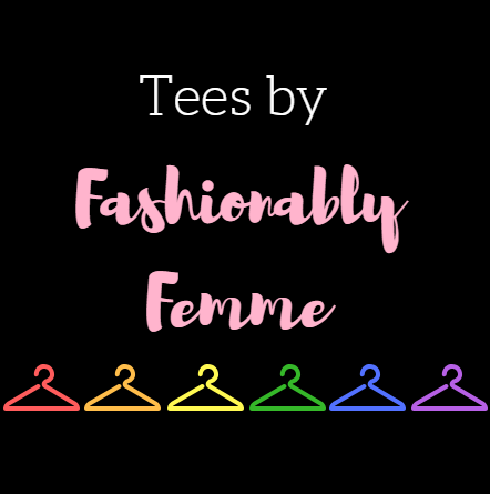 Tees by Fashionably Femme Logo