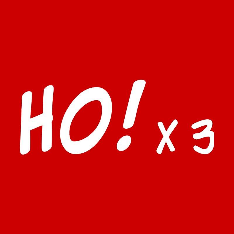 Funny Christmas Xmas Santa Claus - Ho! x 3 by stíobhart's shack