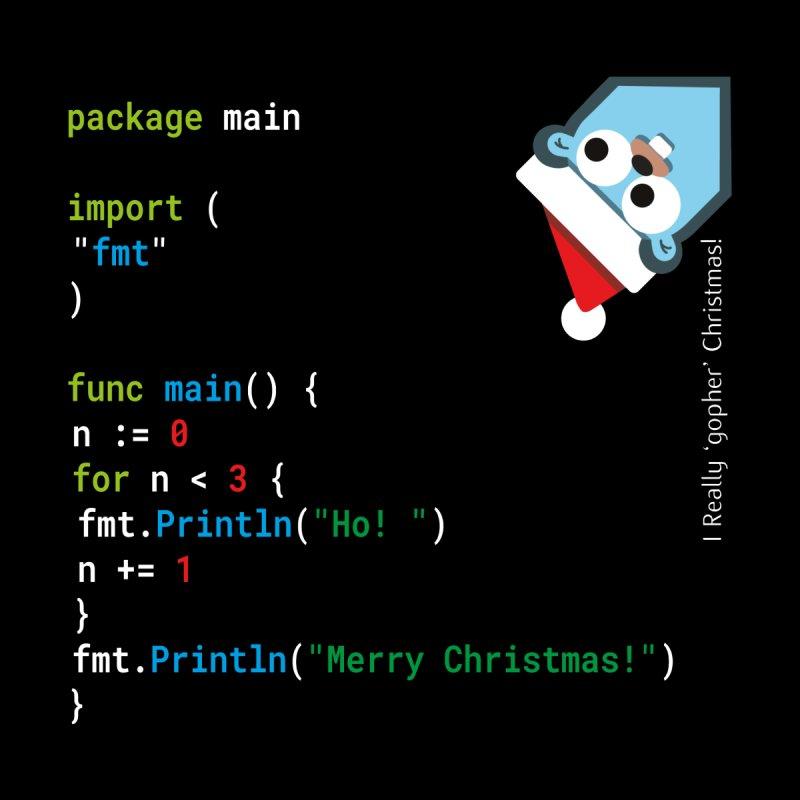 Funny Christmas Xmas Go / Golang -  Ho! Ho! Ho! by stíobhart's shack