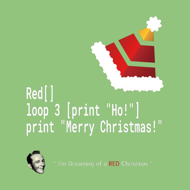 Funny Christmas Xmas Red / Rebol Code - Ho! Ho! Ho! by stíobhart's shack