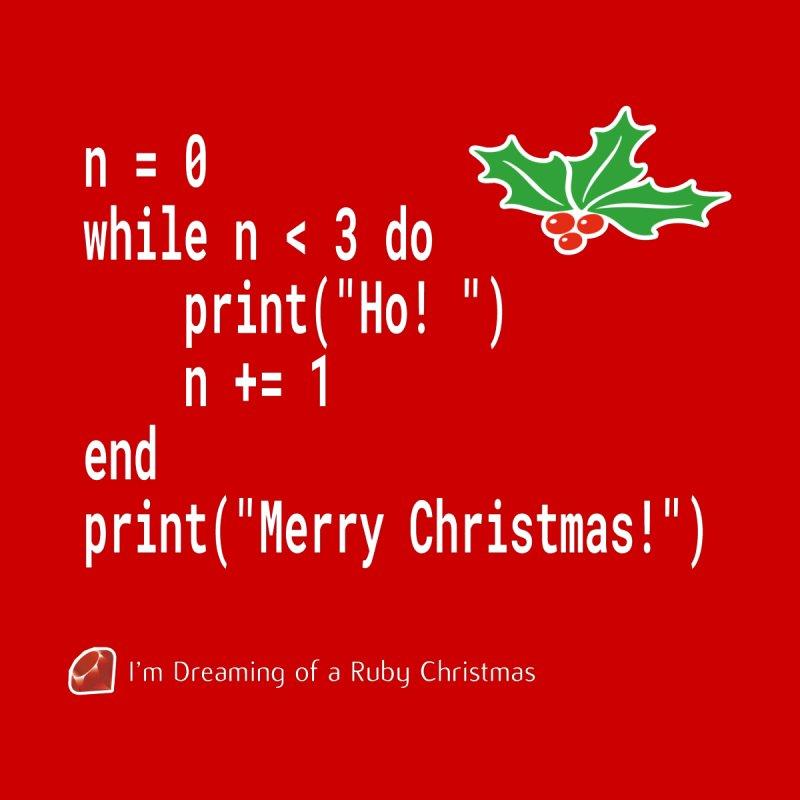 Funny Christmas Xmas Ruby Code - Ho! Ho! Ho! by stíobhart's shack