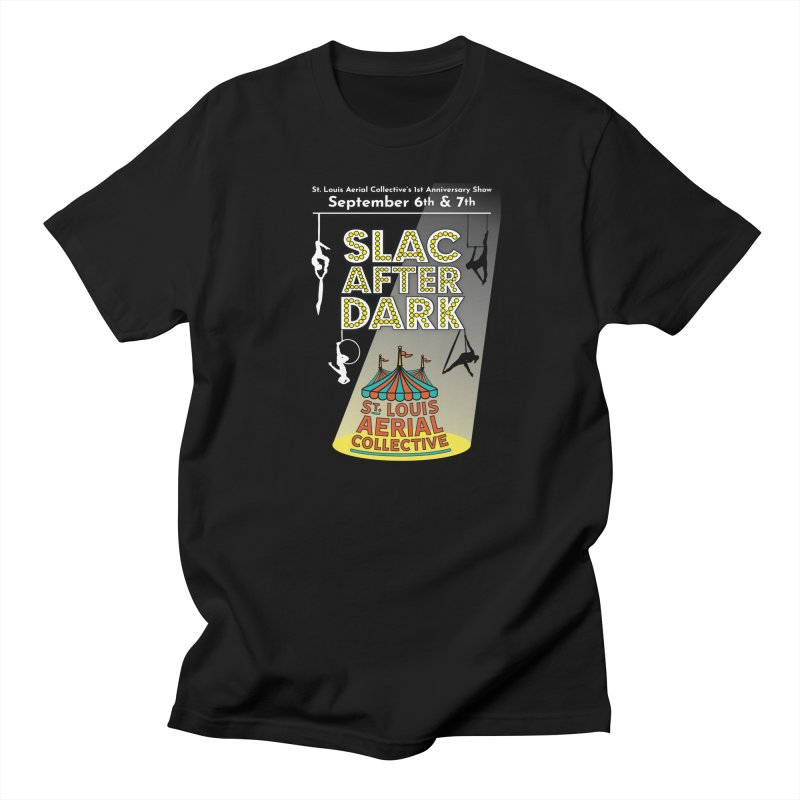SLAC After Dark Men's Regular T-Shirt by St. Louis Aerial Collective