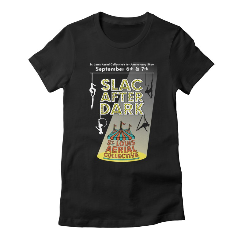 SLAC After Dark Women's Fitted T-Shirt by St. Louis Aerial Collective