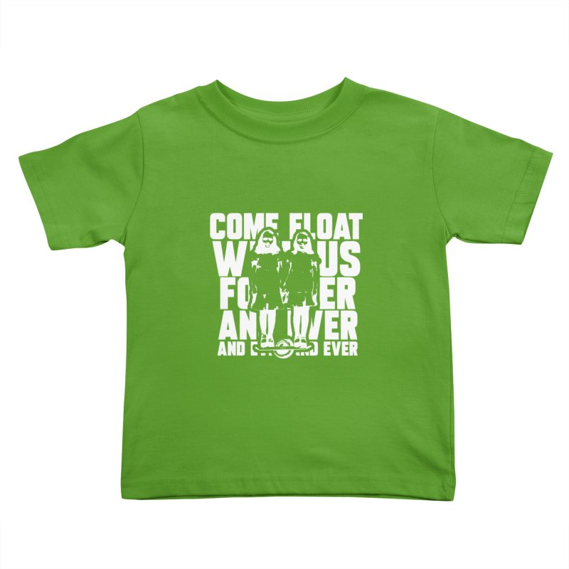 Come Float With Us - White Kids Toddler T-Shirt by Stoke Butter - Spread the Stoke