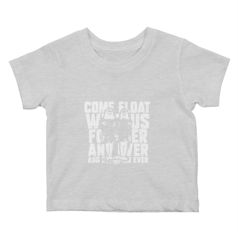 Come Float With Us - White Kids Baby T-Shirt by Stoke Butter - Spread the Stoke