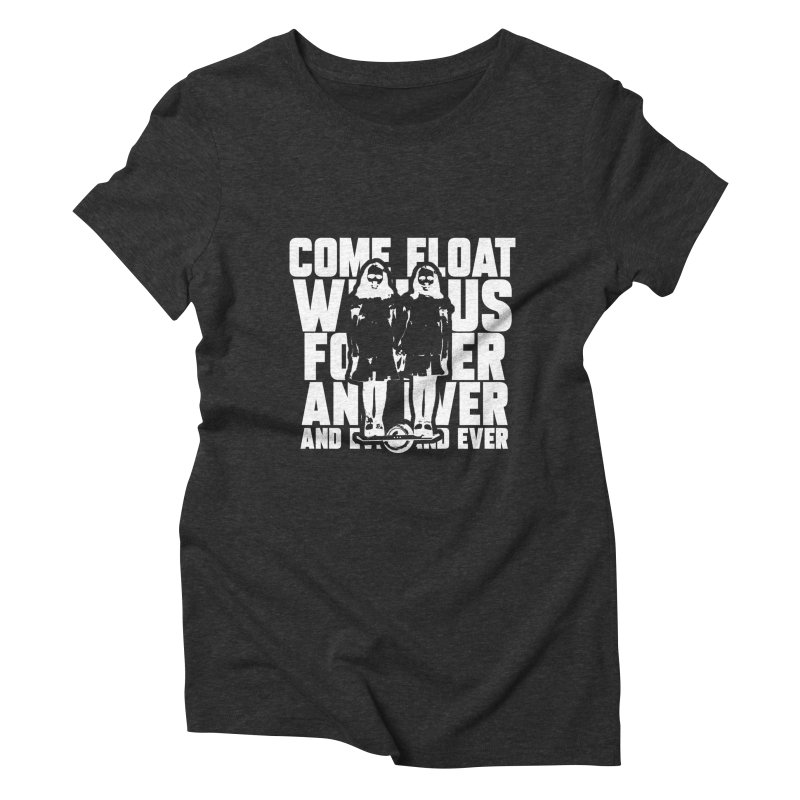 Come Float With Us - White Women's Triblend T-Shirt by Stoke Butter - Spread the Stoke