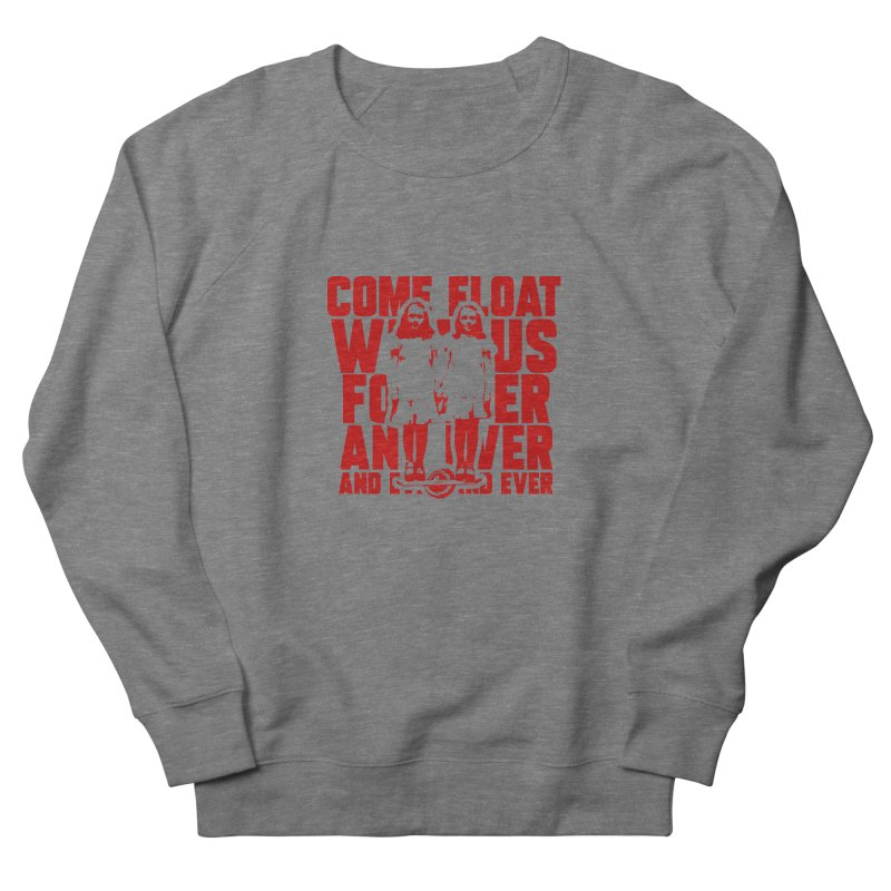 Come Float With Us - Red Men's French Terry Sweatshirt by Stoke Butter - Spread the Stoke