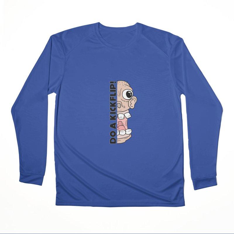 DO A KICKFLIP! - Black Text Women's Performance Unisex Longsleeve T-Shirt by Stoke Butter - Spread the Stoke