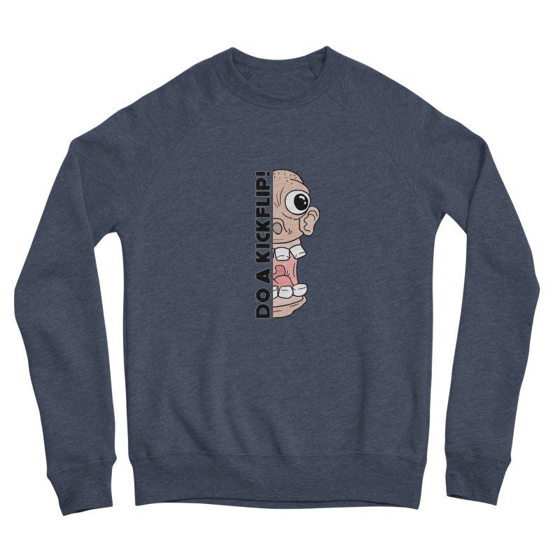 DO A KICKFLIP! - Black Text Women's Sponge Fleece Sweatshirt by Stoke Butter - Spread the Stoke