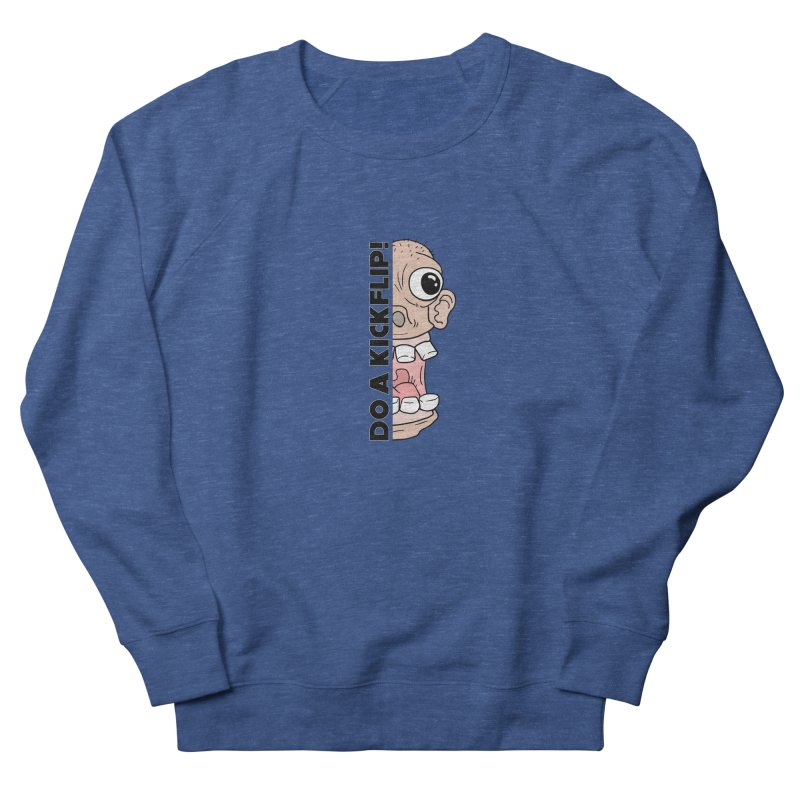 DO A KICKFLIP! - Black Text Women's French Terry Sweatshirt by Stoke Butter - Spread the Stoke