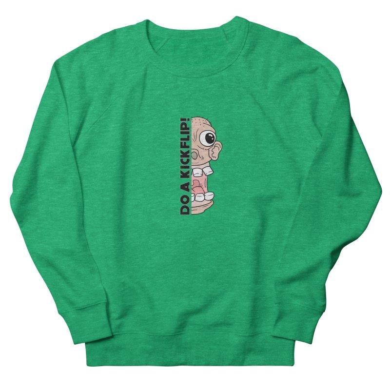 DO A KICKFLIP! - Black Text Men's French Terry Sweatshirt by Stoke Butter - Spread the Stoke