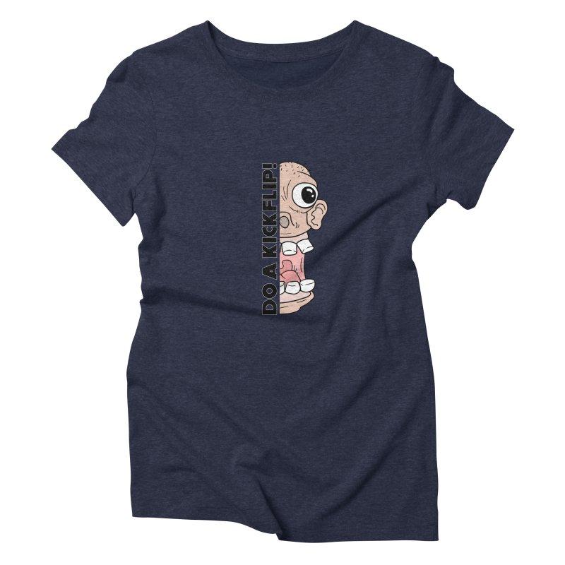DO A KICKFLIP! - Black Text Women's Triblend T-Shirt by Stoke Butter - Spread the Stoke