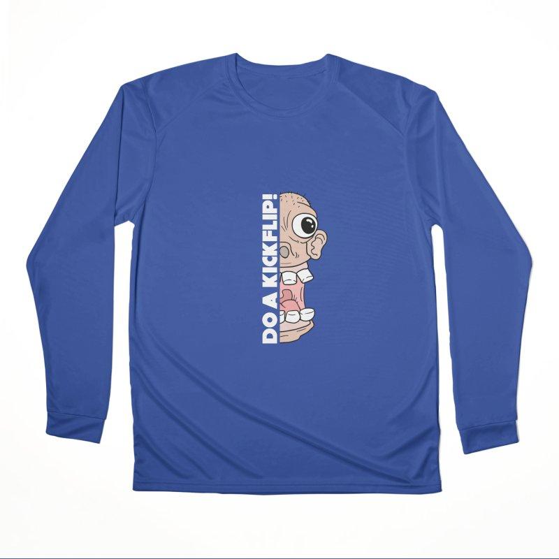 DO A KICKFLIP! - White Text Women's Performance Unisex Longsleeve T-Shirt by Stoke Butter - Spread the Stoke