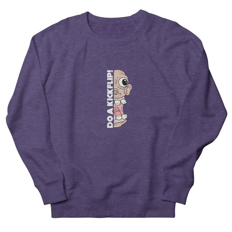 DO A KICKFLIP! - White Text Women's French Terry Sweatshirt by Stoke Butter - Spread the Stoke